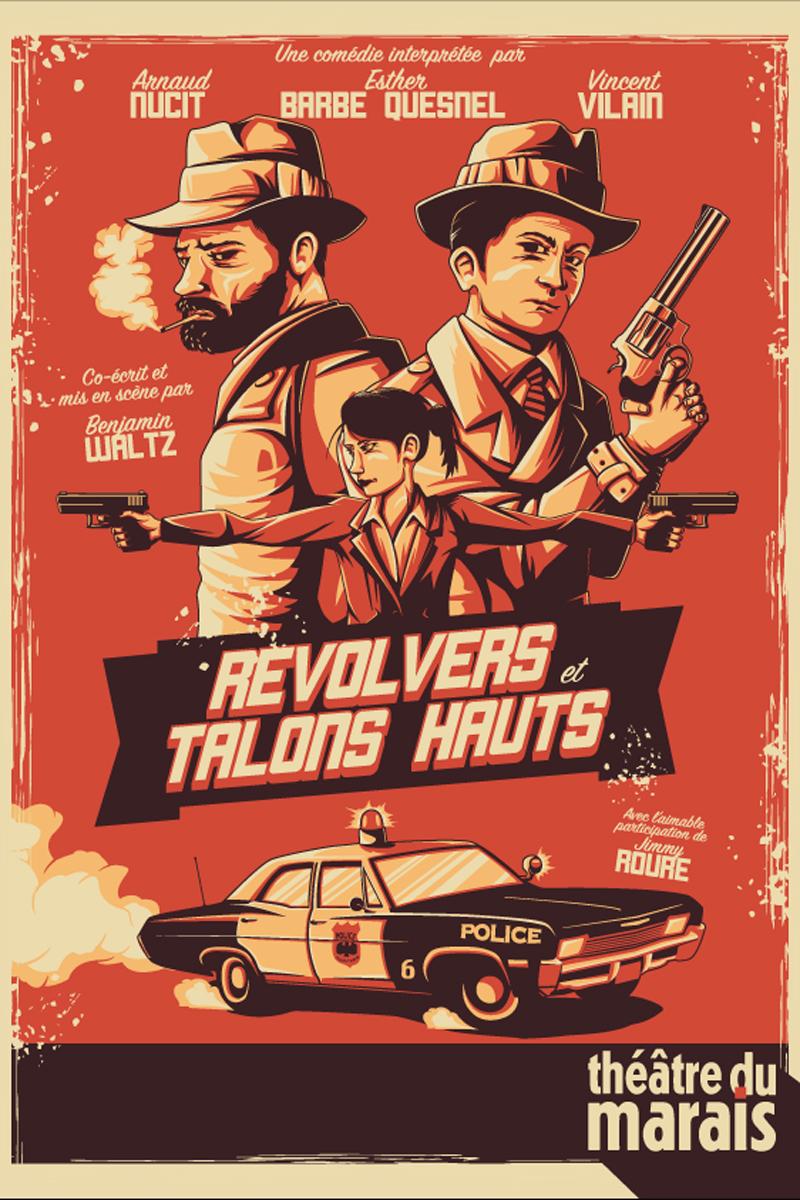 Affiche Revolvers et talons hauts